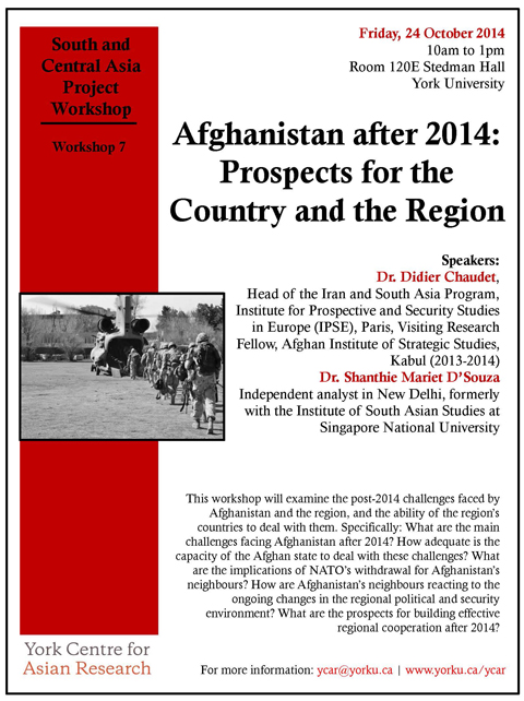 Afghanistan after 2014: Prospects for the Country and the Region @ Room 120E, Stedman Hall | Toronto | Ontario | Canada