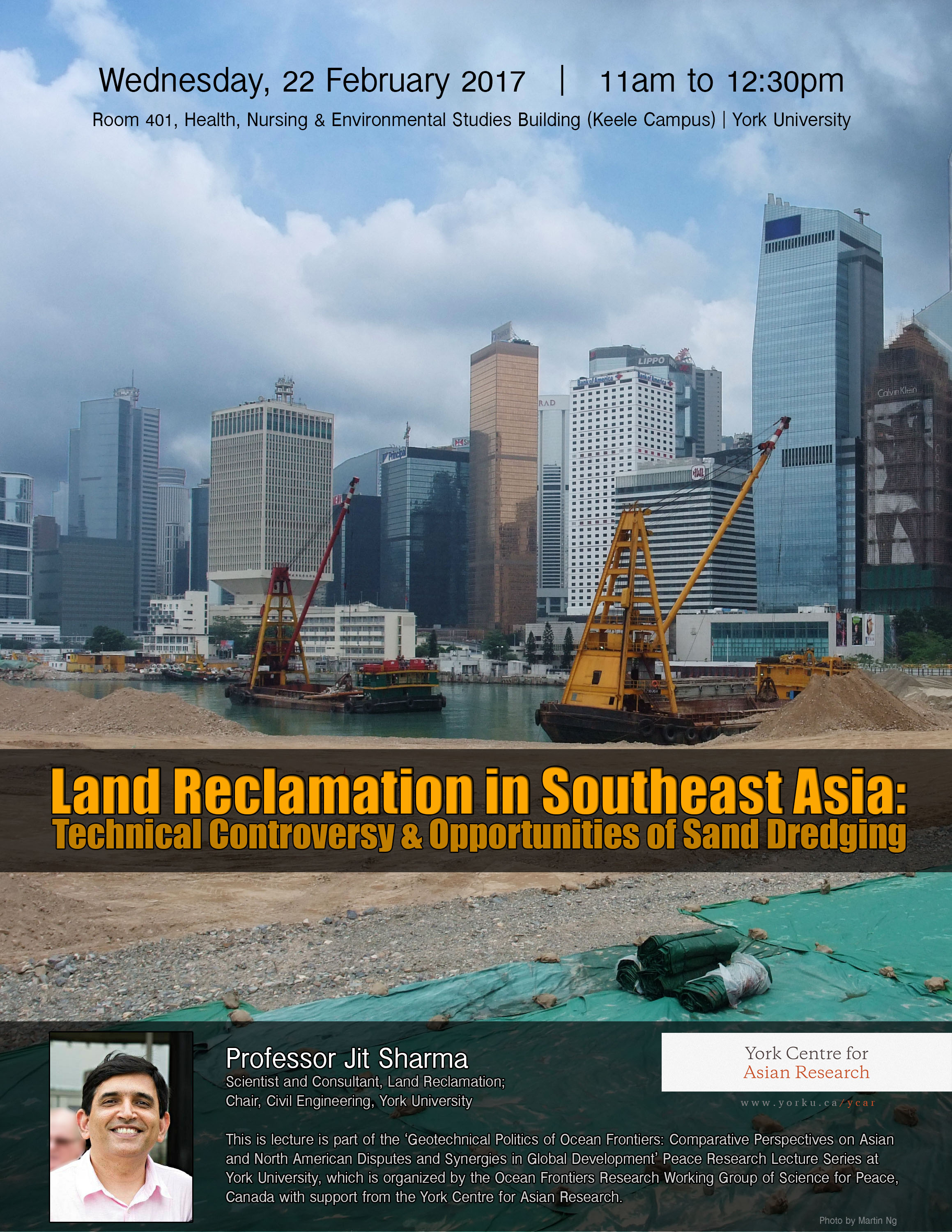 Land Reclamation in Southeast Asia: Technical Controversy and Opportunities of Sand Dredging @ Room 401, Health, Nursing and Environmental Studies Building  | Toronto | Ontario | Canada